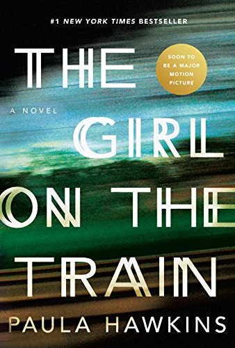 19 Book-to-Movie Adaptations to read this summer - 2016 - The Girl on the Train by Paula Hawkins