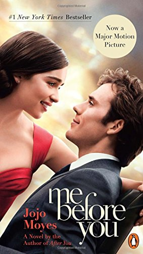 19 Book-to-Movie Adaptations to read this summer - 2016 - Me Before You by Jojo Moyes