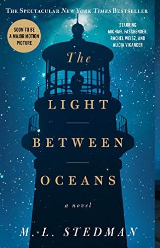 19 Book-to-Movie Adaptations to read this summer - 2016 - The Light Between Oceans by M.L. Stedman