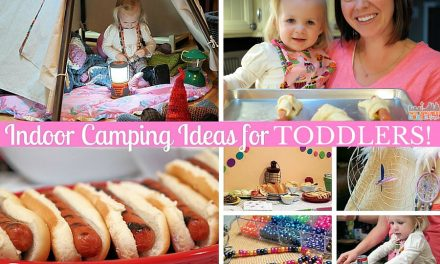 Indoor Camping Ideas for Toddlers