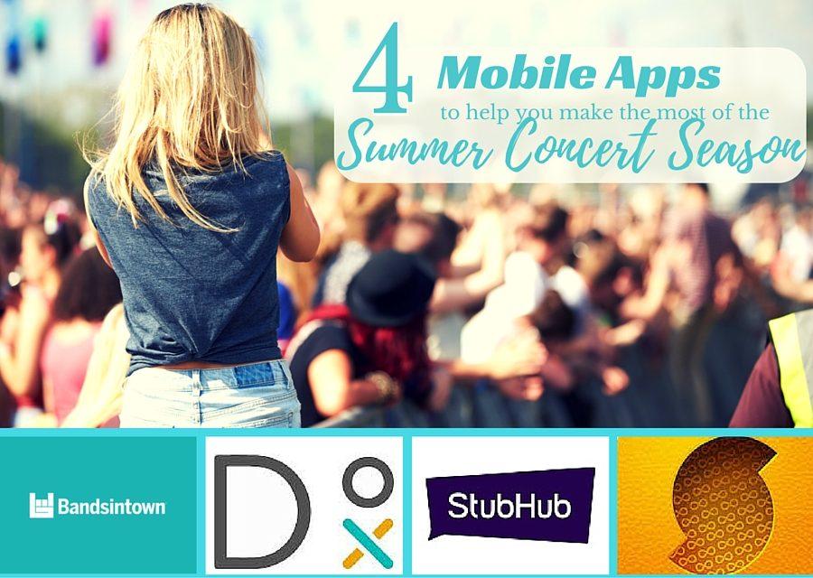 4 Mobile Apps for the Summer Concert Season