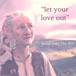 Quotes: THE BFG by Roald Dahl  –  A New Film by Disney #TheBFGEvent