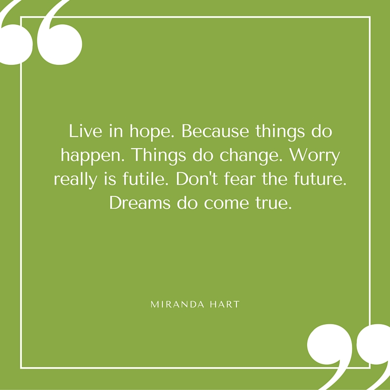 Quote - Miranda Hart - Live in Hope