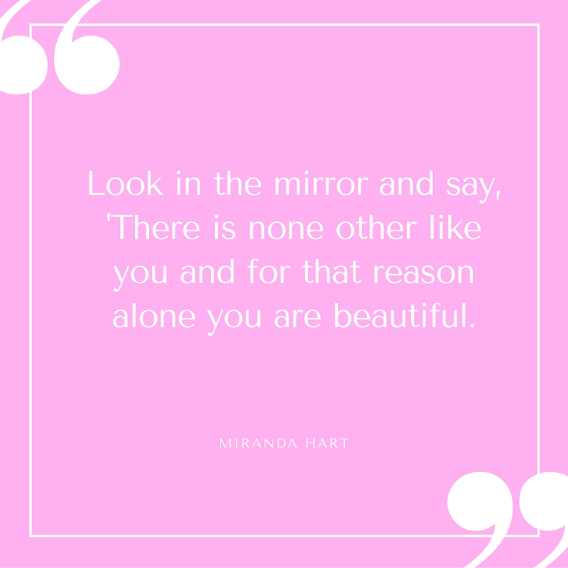 Quote - Miranda Hart - Look in the Mirror