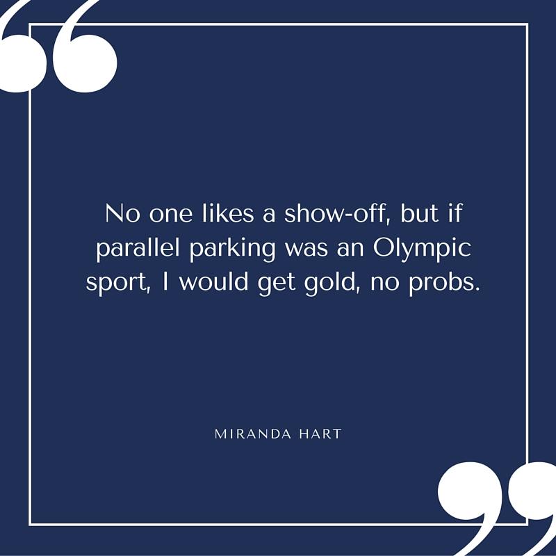 Quote - Miranda Hart -Parallel Parking