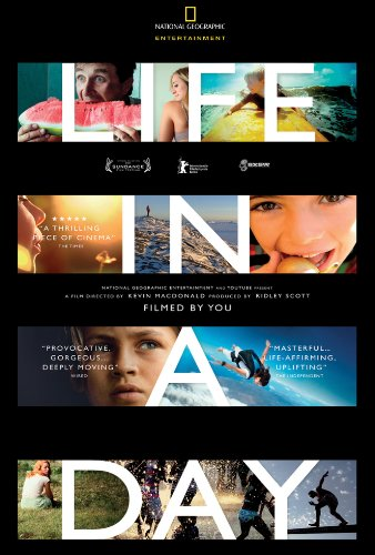 Life in a Day - July 27 (Shot by filmmakers all around the world, the documentary aims to show future generations what it was like to be alive on July 24, 2010.)