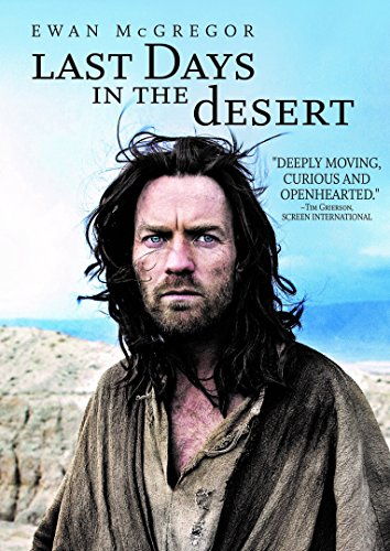 New August 2016 DVD & Blu-Ray Releases: Family-friendly Rated G, PG & PG-13 LAST DAYS IN THE DESERT - Rated Starring Ewan McGregor, Tye Sheridan, Ayelet Zurer, and Ciaran Hinds