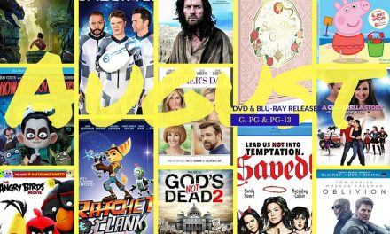 New August 2016 DVD & Blu-Ray Releases: Family-friendly Rated G, PG & PG-13