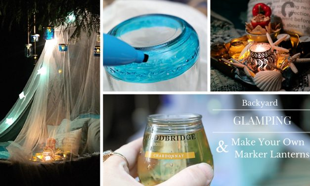 Backyard Glamping and DIY Glass Lantern Tutorial #ShareWine