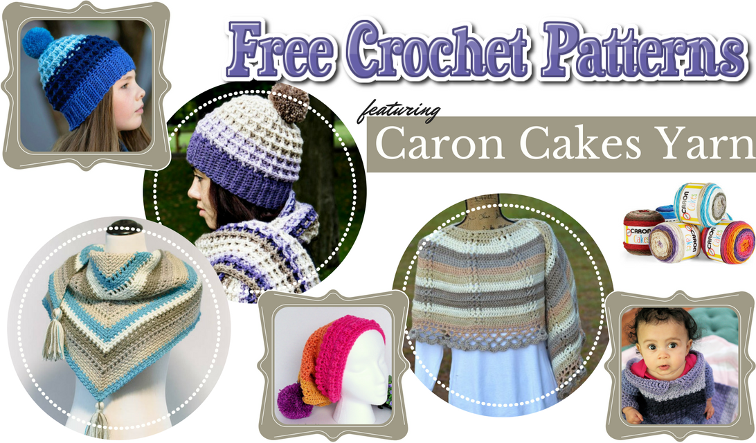 Free Crochet Patterns Featuring Caron Cakes Yarn- Top 10 Posts