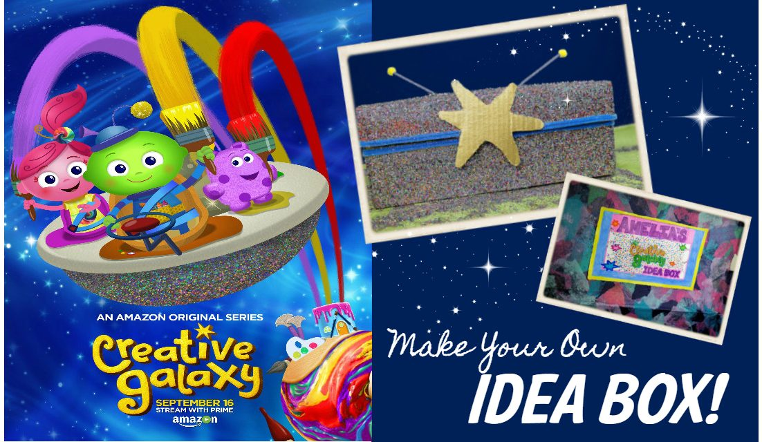 Make Your Own CREATIVE GALAXY Idea Box!  Season 2 Streaming NOW!