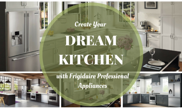 Create Your Dream Kitchen with Frigidaire Professional Appliances