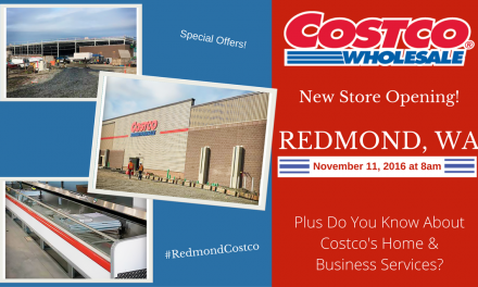 Redmond Costco Grand Opening Plus Do You Know About Costco's Home & Business Services?