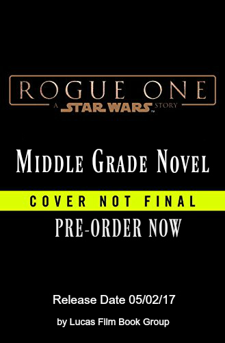 star-wars-rogue-one-middle-grade-novel