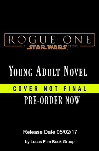 star-wars-rogue-one-young-adult-novel