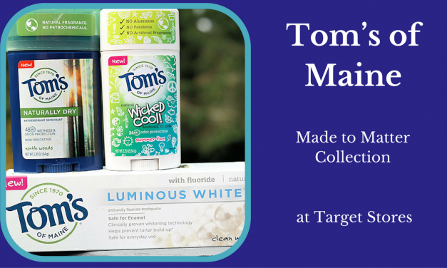 Go Natural with the Tom's of Maine Made to Matter Collection at Target