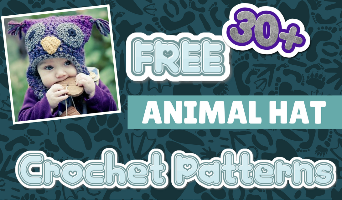 8ca42836dd7abe 30+ FREE Animal Hat Crochet Patterns – Ready to Make Some Smiles?