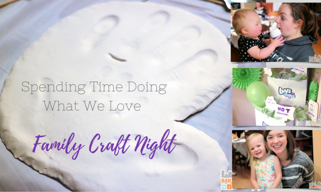 Spending Time Doing What We Love – Family Craft Night #WhatULuv