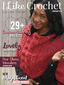 I Like Crochet Digital Magazine - Issue 2016 February (Valentine's Day) Twenty-nine swoon-worthy crochet project, lovely lace patterns, one skein wonders, magnificent motif series