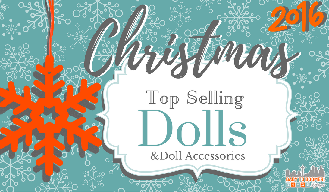 Top Sellers in Dolls & Doll Accessories – Christmas 2016