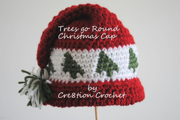 Trees Go Round Christmas Cap for Baby and Toddler - Free Crochet Hat Pattern by Crea8tion Crochet