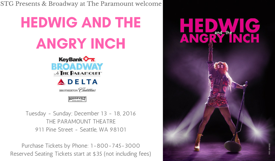 Hedwig and the Angry Inch a Must-See in Seattle December 13-18 @stgpresents @HedwigOnBway