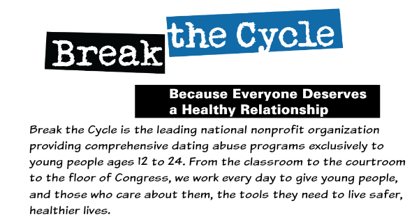 BreaktheCycle.org provides comprehensive dating abuse programs to young people ages 12-24