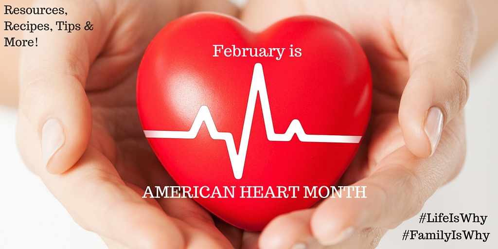 American Heart Month: Resources for You and Your Family