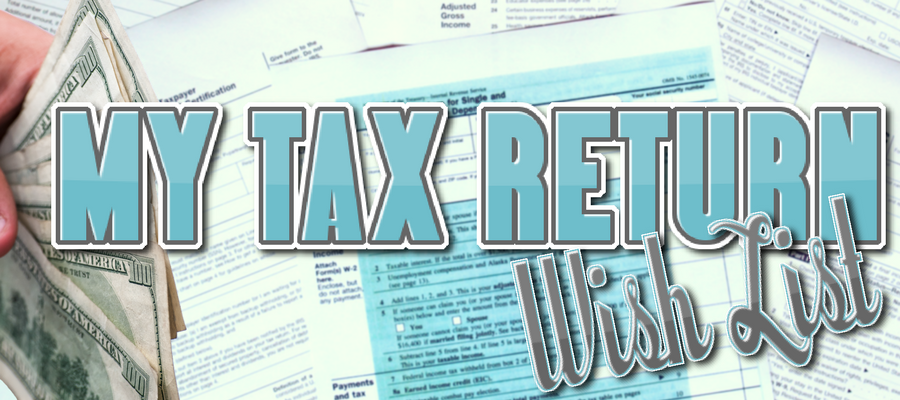My Tax Return Wish List – #1 a Refund & #2 a Great Samsung Product!