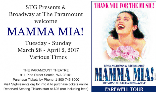 Benny Andersson & Bjorn Ulvaeus'MAMMA MIA! Farewell Tour at Seattle's Paramount Theatre #MammaMia @BroadwaySeattle