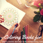 Coloring Books for Seniors: Including Books for Dementia and Alzheimers