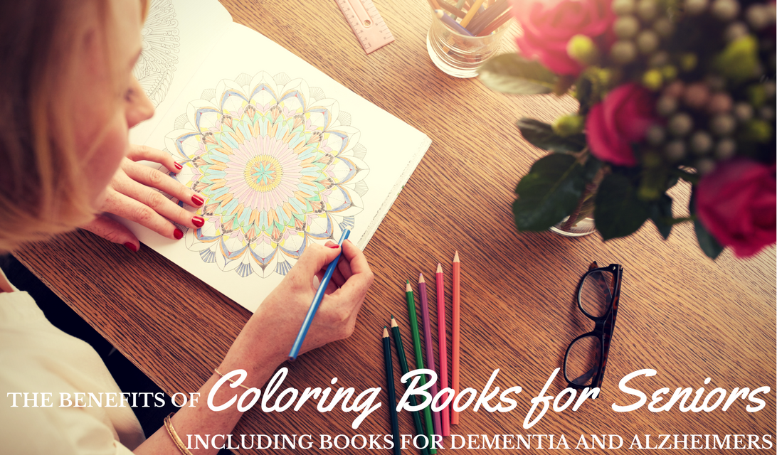 - Coloring Books For Seniors: Including Books For Dementia And Alzheimers