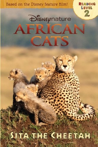African Cats: Sita the Cheetah (Disneynature African Cats) by Disney Book Group (2011) Paperback
