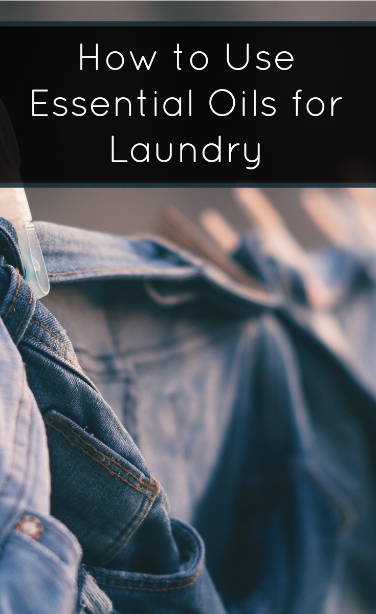 Green Your Laundry Routine! Four Ways to Use Essential Oils in the Laundry Room