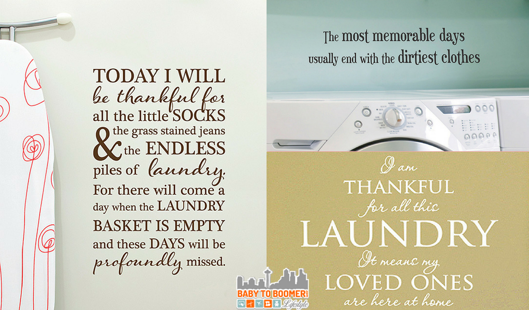 Laundry Room Quotes and How Life's Transitions are Revealed In Laundry