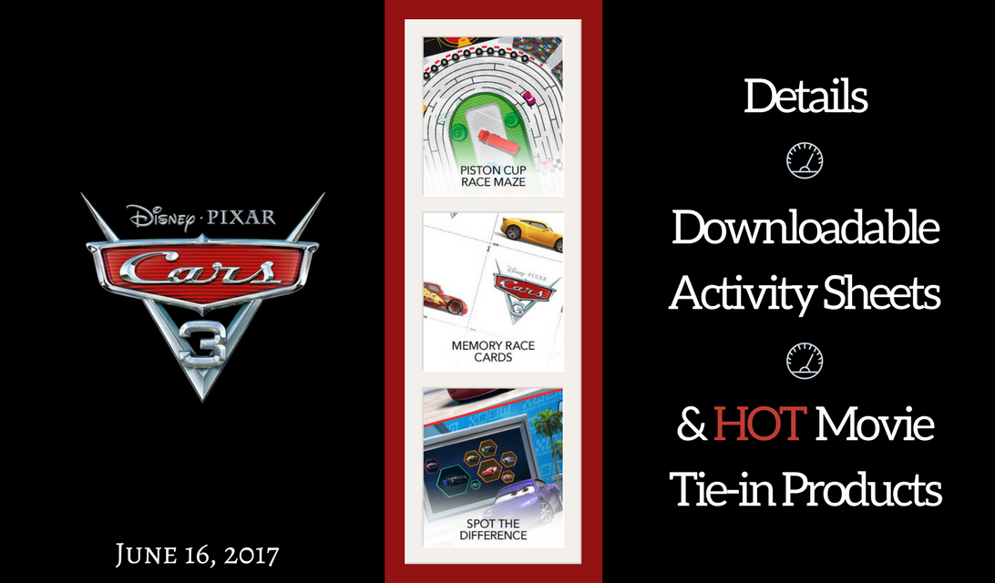 DIsney Pixar Cars 3 Free Printable Activity Sheets, Details about the animated film and characters, plus Movie Tie-in Products