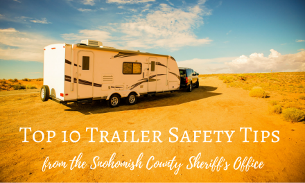 Top 10 Trailer Safety Tips from the Snohomish County Sheriff's Office