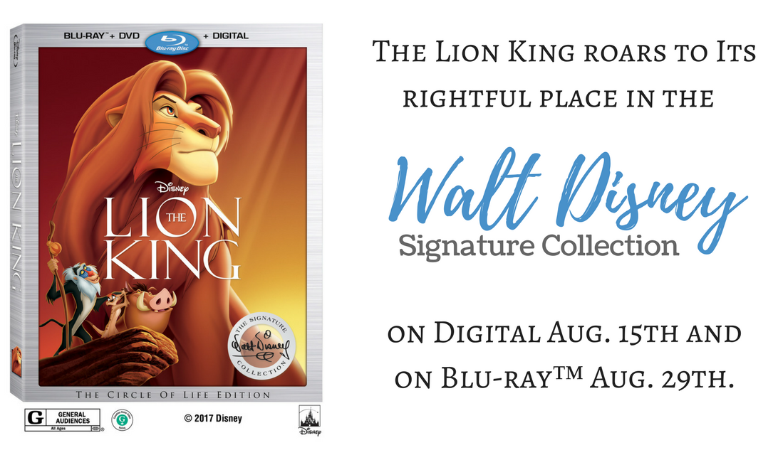 Lion King Signature Collection Blu-Ray & Digital - BUY NOW! Release Date August 2017
