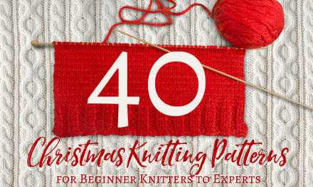 40 Christmas Knitting Patterns for Beginner Knitters to Experts