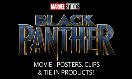 Marvel Studios' BLACK PANTHER Movie – Posters, Clips & Tie-In Products! #BlackPanther