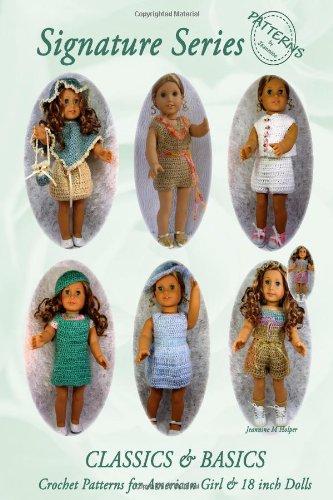 "Classics & Basics  for Spring & Summer - Crochet Patterns for American Girls & 18"" Dolls"