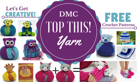 DMC Top This Yarn: Free Crochet Patterns – Hat, Slippers, Blanket & More