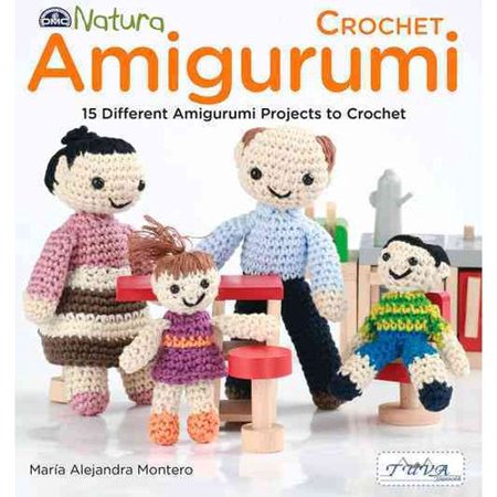 Crochet Amigurumi: 15 Different Amigurumi Projects to Crochet