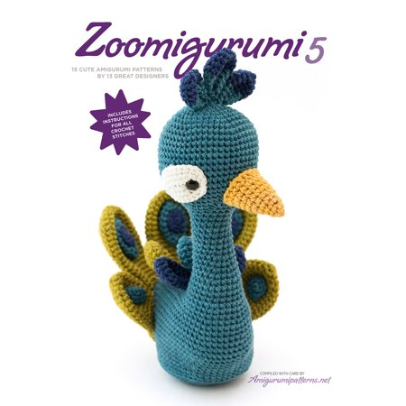 Zoomigurumi 5 : 15 cute amigurumi patterns by 12 great designers