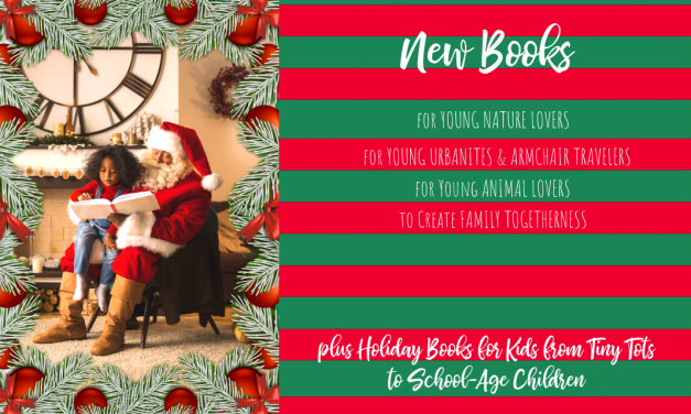 New Books for Christmas: Great Gifts for Kids and Families!