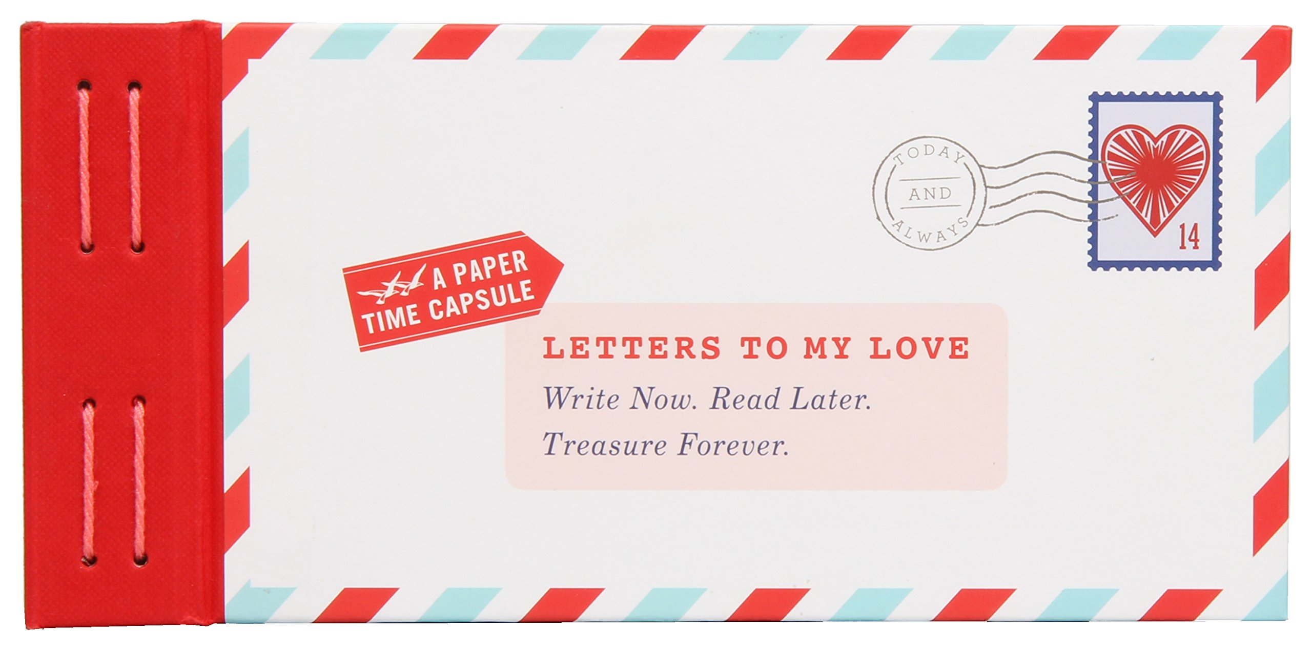 Write Now. Read Later. Treasure Forever. Kits - Letters to my Love - girlfriend, boyfriend, spouse, or significant other