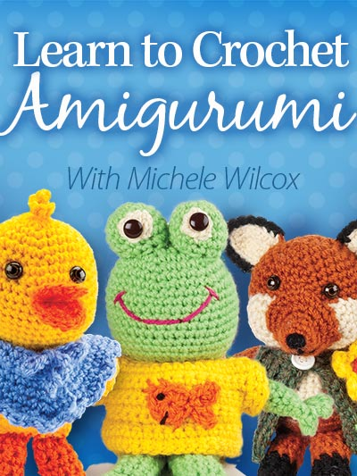 Learn to Crochet Amigurumi