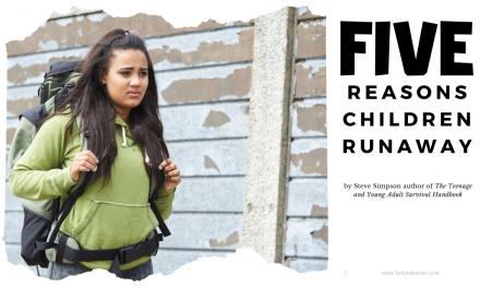 Five Reasons Children Runaway from Home