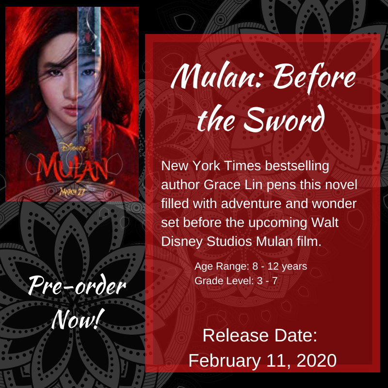 MULAN Live-action film tie-in book, Before the Sword for ages 8-12 and grades 3-7 afff