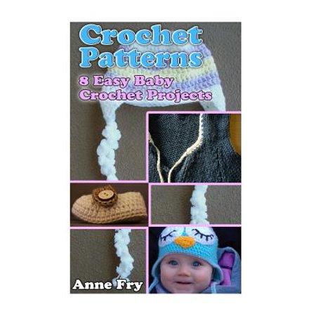 Crochet Patterns: 8 Easy Baby Crochet Projects: (Crochet, Crochet for Beginners, Afghans, Crochet Projects, Crochet Patterns, Tunisian C